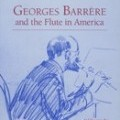 Georges Barrère and the Flute in America (ship US)